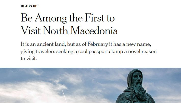 New York Times: The world has a newly named country, be among the first to visit North Macedonia