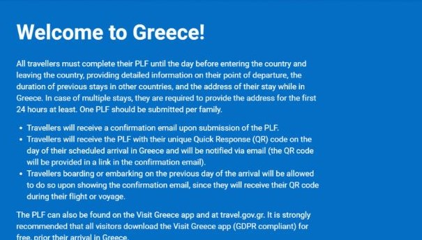 Before arrival, travelers to Greece must fill in online Passenger Locator Form